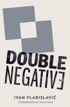 Vladislavic, Ivan Double Negative