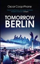 Coop-Phane, Oscar Tomorrow, Berlin