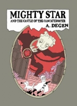 Degen, A. Mighty Star