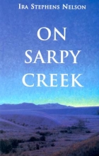 Nelson, Ira S. On Sarpy Creek