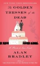 Alan Bradley The Golden Tresses of the Dead