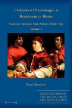 Gwynne, Paul Patterns of Patronage in Renaissance Rome