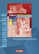 Fokus Math. GY N 6. SJ. Fokus kompakt/Orientierung