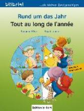 Sigrid Böse  Susanne    Leberer, Rund um das Jahr. Kinderbuch Deutsch-Französisch