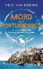 Elderen, Heidi van Mord auf Portugiesisch