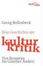 Bollenbeck, Georg Eine Geschichte der Kulturkritik