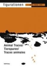 Figurationen 15,1. Animal Traces Tierspuren Traces animales