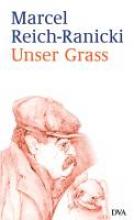 Reich-Ranicki, Marcel Unser Grass