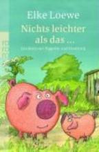Loewe, Elke Nichts leichter als das ...