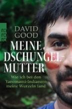 Good, David Meine Dschungelmutter