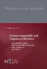 Morgenroth, Claas Erinnerungspolitik und Gegenwartsliteratur