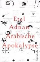 Adnan, Etel Arabische Apokalypse