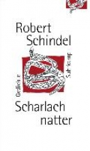 Schindel, Robert Scharlachnatter