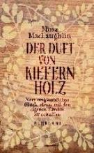 MacLaughlin, Nina Der Duft von Kiefernholz