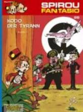 Fournier, Jean-Claude Spirou und Fantasio 26. Kodo, der Tyrann