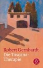 Gernhardt, Robert Die Toscana-Therapie