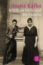 Kafka, Franz Briefe an Ottla und die Familie