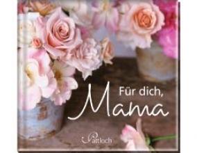 Für dich, Mama