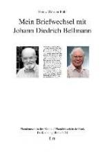 Pohl, Heinz Werner Mein Briefwechsel mit Johann Diedrich Bellmann
