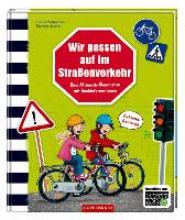 Wißkirchen, Christa Wir passen auf im Straßenverkehr