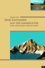 Theler, Maximilian Zwei Kapuziner auf der Jakobsleiter
