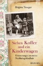 Troeger, Brigitte Sieben Koffer und ein Kinderwagen