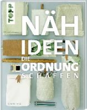 Haag, Sabine Nähideen, die Ordnung schaffen