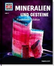 Finan, Karin Mineralien und Gesteine. Funkelnde Schätze
