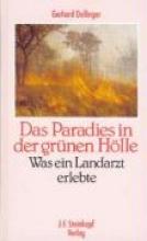 Dollinger, Gerhard Das Paradies in der grnen Hlle