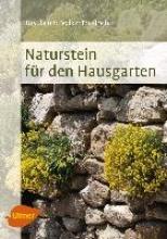 Friedrich, Ursula Naturstein für den Hausgarten