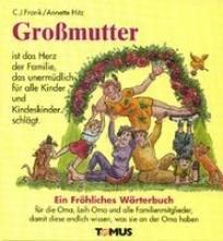 Frank, Claus Jürgen Gromutter. Ein frhliches Wrterbuch
