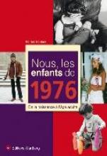 Santoni, Patrick Nous, les enfants de 1976