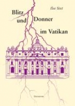 Sixt, Ilse Blitz und Donner im Vatikan