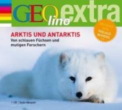 Nusch, Martin Arktis und Antarktis. Von schlauen Füchsen und mutigen Forschern