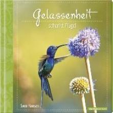Geschenkbuch - Gelassenheit schenkt Flgel - (11 x 11,5)