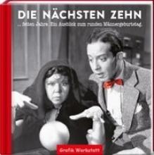 Becker, Reinhard Die nächsten zehn fetten Jahre