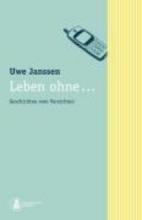 Janssen, Uwe Leben ohne...