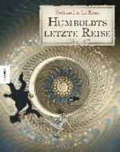 Le Roux, Étienne Humboldts letzte Reise
