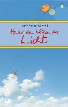 Naegeli, Antje Sabine Hinter den Wolken das Licht
