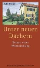Storm, Ruth Unter neuen D?chern