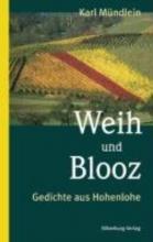 Mündlein, Karl Weih und Blooz