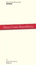 Czara-Rosenkranz, Dusza Gedichte