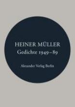 Müller, Heiner Gedichte 1949-1989