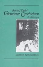 Diehl, Rudolf Gleiwitzer Geschichten