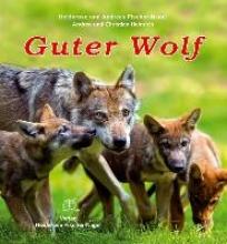 Fischer-Nagel, Heiderose Guter Wolf