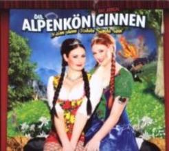 D` Raith Schwestern Die Alpenkniginnen