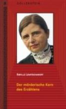 Lewitscharoff, Sibylle Der mörderische Kern des Erzählens