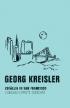 Kreisler, Georg Zufllig in San Francisco