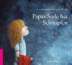 Gliemann, Claudia Papas Seele hat Schnupfen