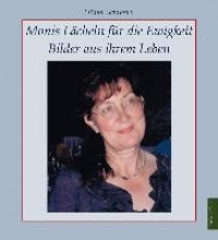 Schreiner, Ellinor Monis Lcheln fr die Ewigkeit